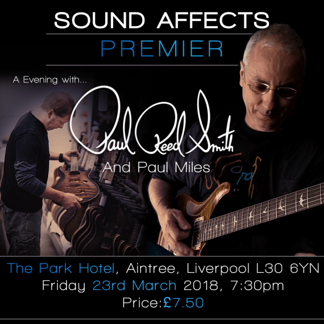 PRS Sound Affects Presents...An Evening with Paul Reed Smith E-TICKET