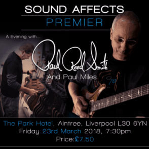 Sound Affects Presents...An Evening with Paul Reed Smith E-TICKET